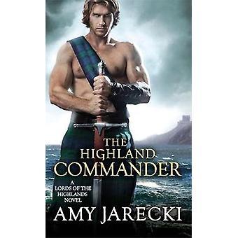Die Highland Commander von Amy Jarecki - 9781455597857 Buch