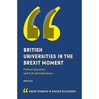 Britse universiteiten in het Brexit Moment - politiek - economische en C