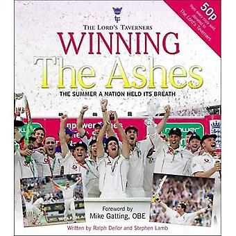 Winning the Ashes: The Summer a Nation Held Its Breath (Lords Taveners)