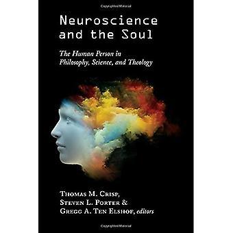Neurovetenskap och själen: den mänskliga personen i filosofi, vetenskap och teologi