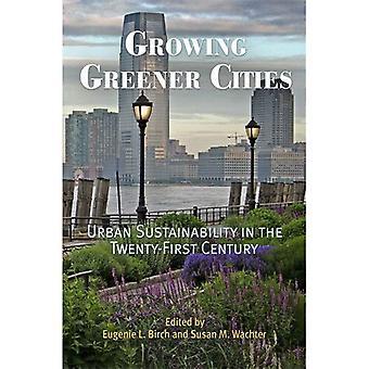 Yhä vihreämpi kaupungit: Kestävän kaupunkikehityksen vuosisadalla (kaupunki 2000-luvulla)