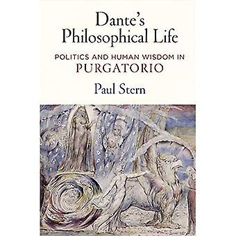 Danten filosofista elämää: politiikka ja ihmisten viisautta \