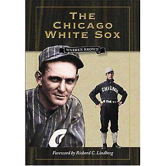 De Chicago White Sox (schrijven sport) (het schrijven van Sports Series) [Facsimile]