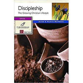 Discipleship: The Growing Christian's Lifestyle