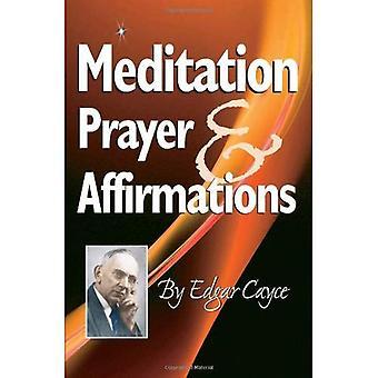 Oración de meditación y afirmaciones