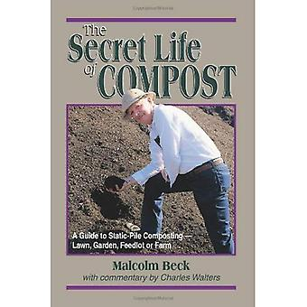 La vida secreta de Compost: un how-to y por qué guía para compostaje-césped,