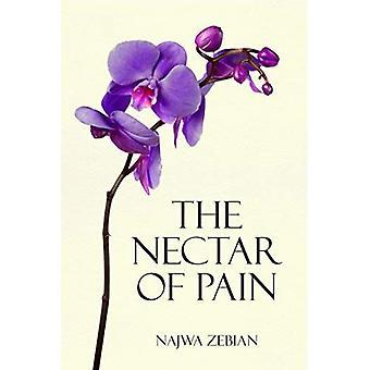 Der Nektar der Schmerzen