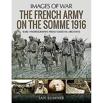 L'esercito francese sulla Somme 1916: Rare fotografie dagli archivi di Wartime (immagini di guerra)