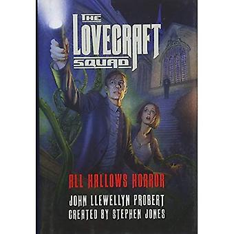 De ploeg van Lovecraft: All Hallows Horror: een roman
