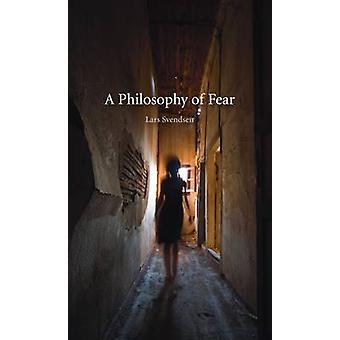 Una filosofía del miedo por Lars Svendsen - libro 9781861894045