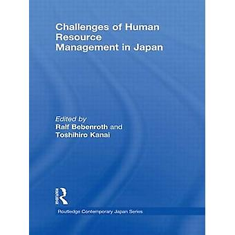 Challenges of Human Resource Management in Japan by Bebenroth & Ralf