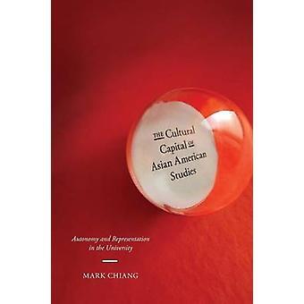 Den kulturelle hovedstad i Asian American Studies af Mark Chiang