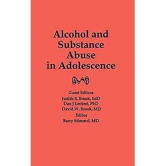 אלכוהול ושימוש בסמים בהתבגרות מאת ברוק & יהודית