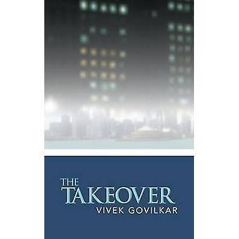 The Takeover by Govilkar & Vivek