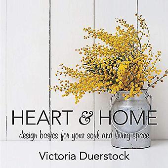 Hart & Home: Ontwerp Basics voor uw ziel en leefruimte