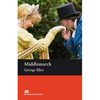 Middlemarch - Upper Level by George Eliot - Margaret Tarner - 97802300