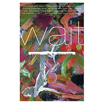 Wait by C K Williams - 9780374532765 Book