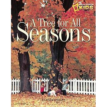 Tree for All Seasons by Robin Bernard - 9780613566629 Book