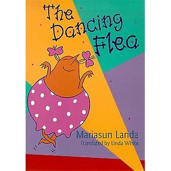 Den dansande loppor av den dansande Flea-9780874172812 bok