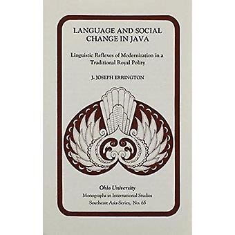 Language & Social Change Java - Linguistic Reflexes of Modernization i