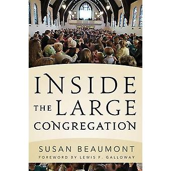 Inside the Large Congregation by Susanna Beaumont - 9781566994194 Book