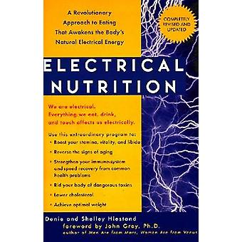 Electrical Nutrition - A Revolutionary Approach to EAting That Avakens
