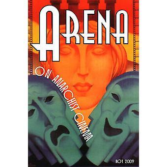 Arena One - On Anarchist Cinema by Richard Porton - 9781604860504 Book