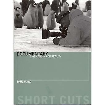 Documentary - The Margins  of Reality by Paul Ward - 9781904764595 Book