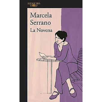La Novena / The Ninth by Marcela Serrano - 9781945540097 Book