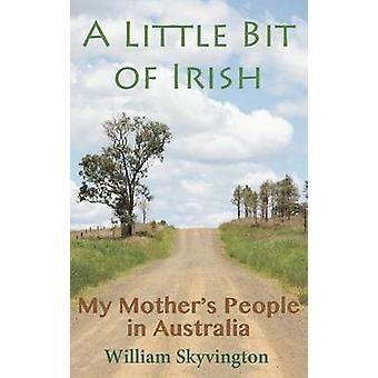 Ein bisschen Irish My Mothers People in Australien von Skyvington & William