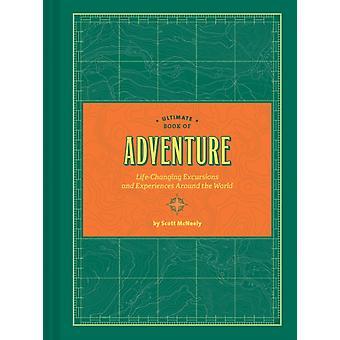 Ultimate Book of Adventure by Scott McNeely
