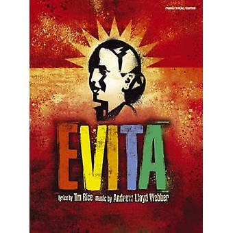 Andrew Lloyd Webber  Evita  Vocal Selections 2006 Edition PVG