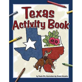 Texas Activity Book by Paula Ellis - 9781591933762 Book