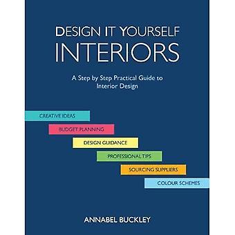 Ontwerp het zelf interieurs: een stap voor stap praktische gids voor interieur