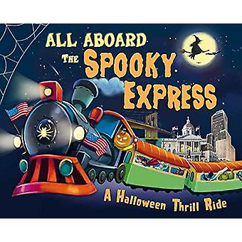 All Aboard the Spooky Express! by Eric James - 9781492653752 Book