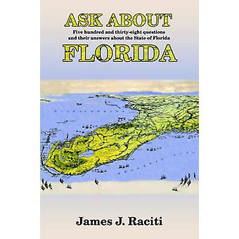 Ask about Florida by Raciti & James J.