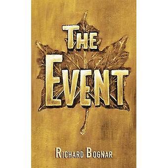 The Event by Bognar & Richard L.