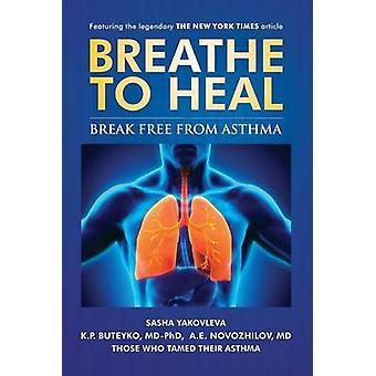 BreatheToHeal Break Free From Asthma Color Version by Yakovleva & Sasha
