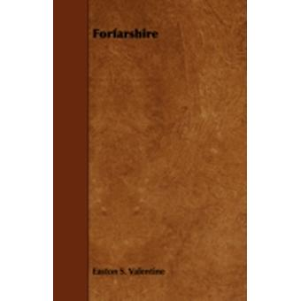 Forfarshire by Valentine & Easton S.