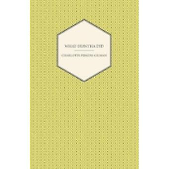 What Diantha Did by Gilman & Charlotte Perkins