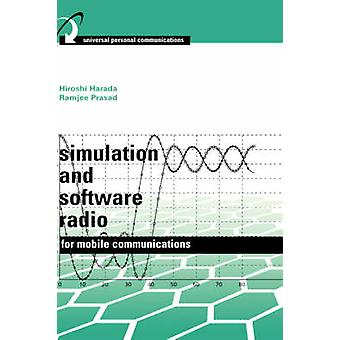 Simulation and Software Radio for Mobile Communications by Harada & Hiroshi