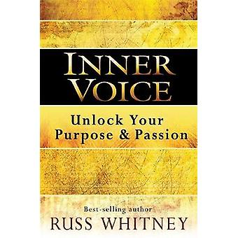 Inner Voice Unlock Your Purpose and Passion by Whitney & Russ