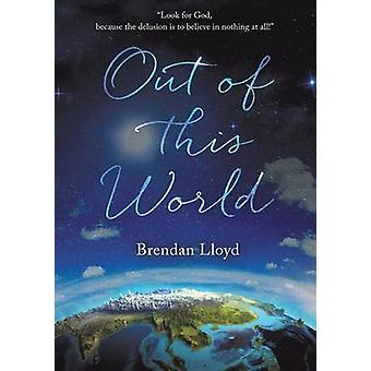 Out Of This World by Lloyd & Brendan