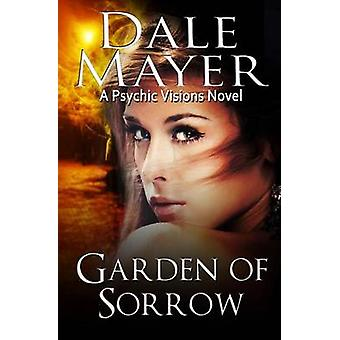 Garden of Sorrow by Mayer & Dale