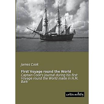 First Voyage Round the World by Cook & James