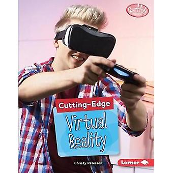 Cutting-Edge Virtual Reality by Christy Peterson - 9781541527775 Book