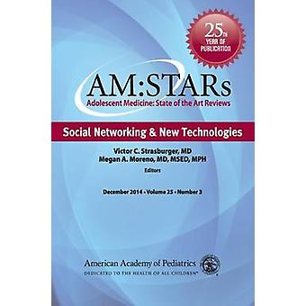 AM -STARs - Social Networking & New Technologies by Megan A. Moreno - V