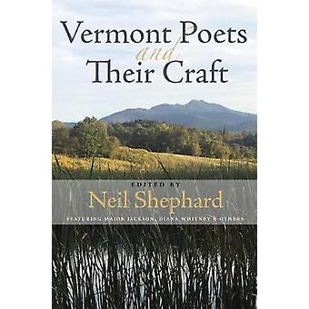 Vermont Poets and Their Craft by Neil Shepard - 9781732743441 Book