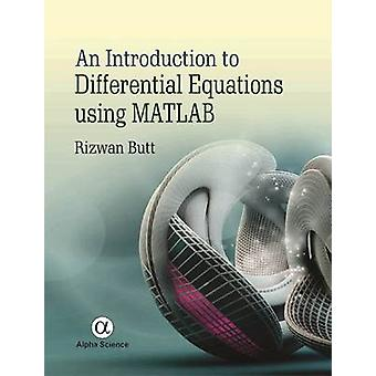 An Introduction to Differential Equations using MATLAB by Rizwan Butt