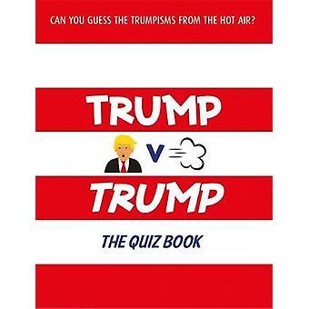 Trump gegen Trump von Orion Publishing Group - 9781841883977 Buch